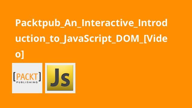 آشنایی مقدماتی باJavaScript DOM